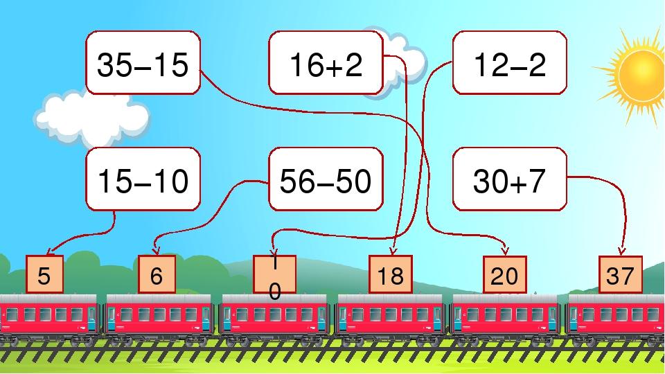 35−15 15−10 16+2 56−50 12−2 30+7 6 5 10 18 20 37