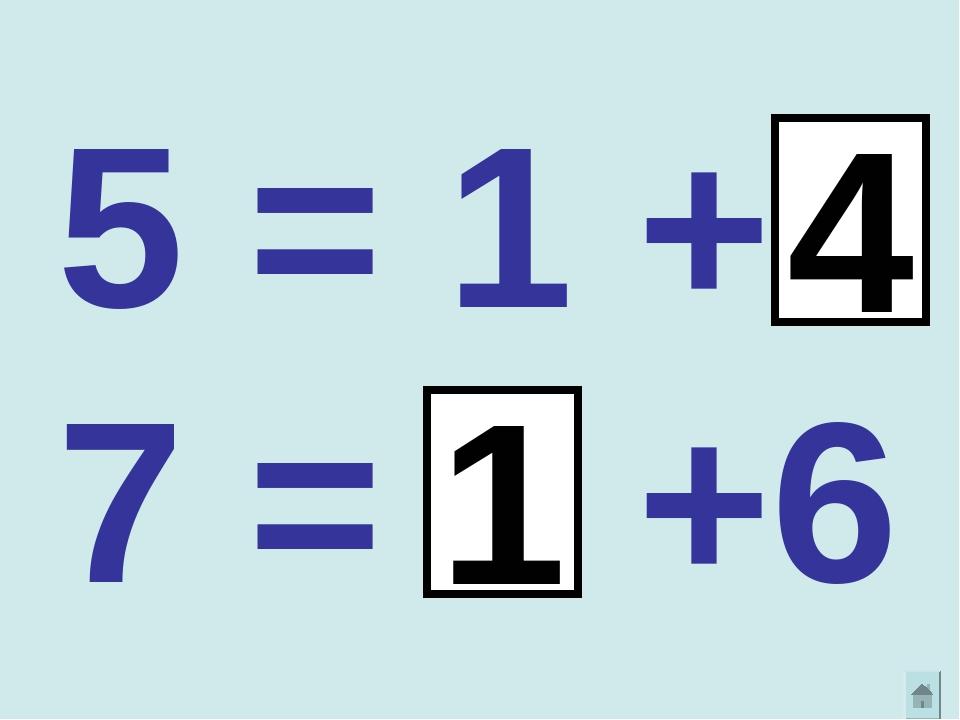 5 = 1 + 7 = +6 1 4